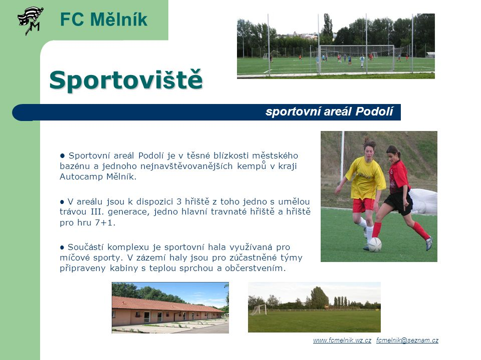 Sportoviště FC Mělník sportovní areál Podolí