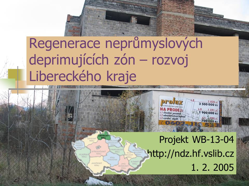 Regenerace neprůmyslových deprimujících zón – rozvoj Libereckého kraje