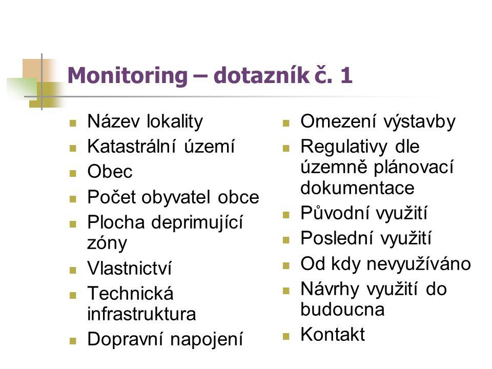 Monitoring – dotazník č. 1