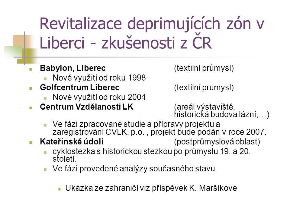 Revitalizace deprimujících zón v Liberci - zkušenosti z ČR