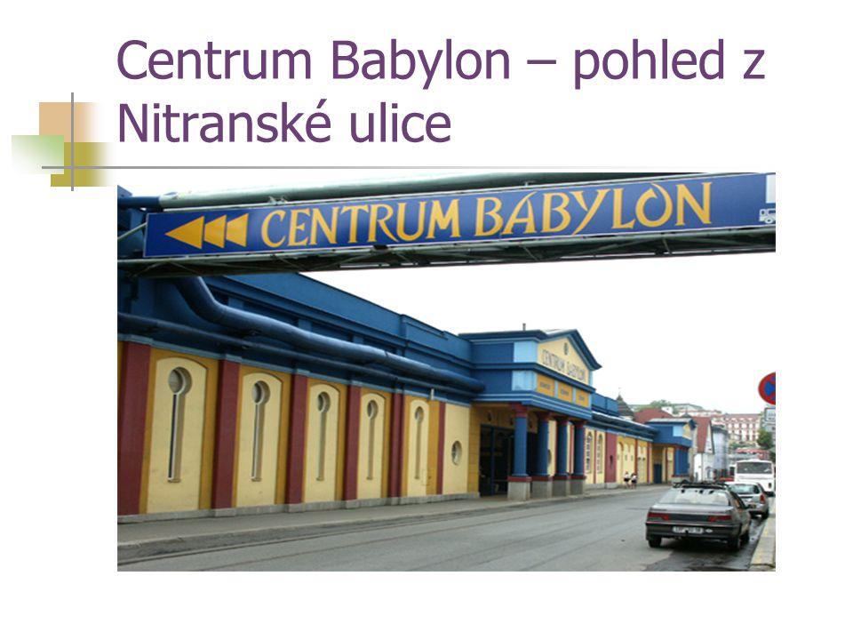 Centrum Babylon – pohled z Nitranské ulice