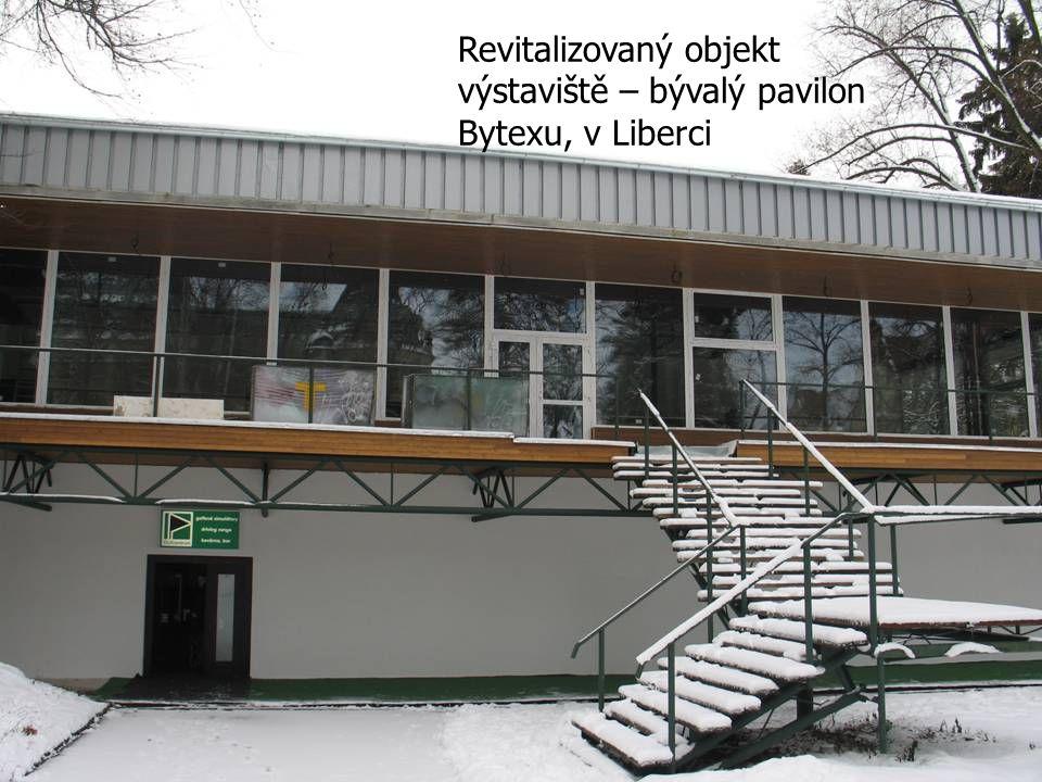 Revitalizovaný objekt výstaviště – bývalý pavilon Bytexu, v Liberci