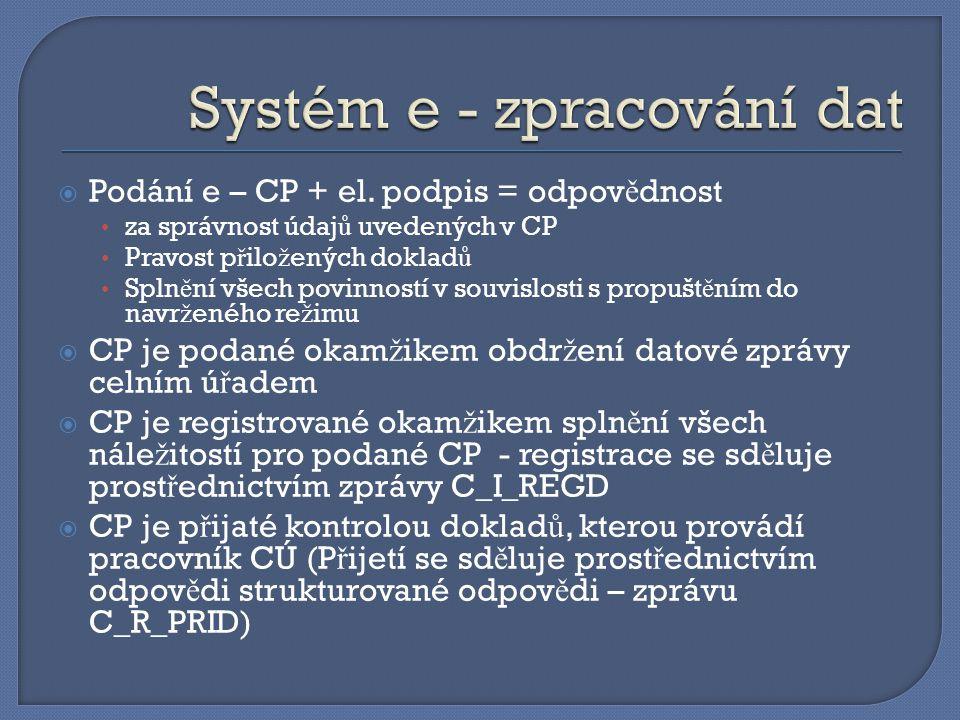 Systém e - zpracování dat