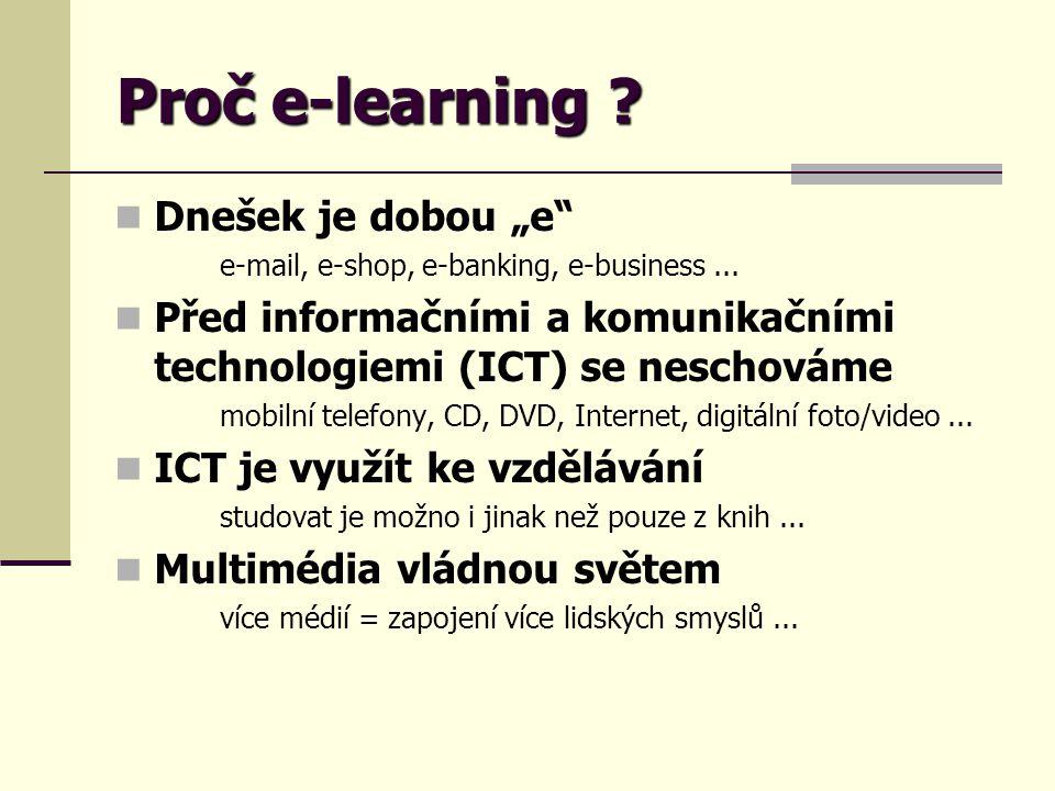 """Proč e-learning Dnešek je dobou """"e"""