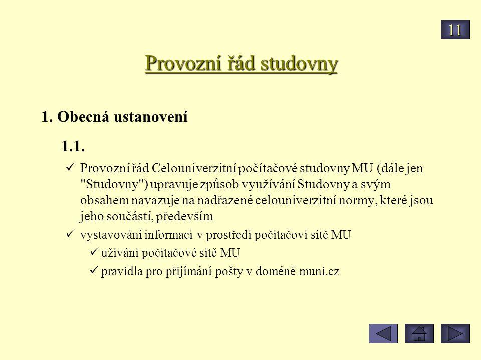 Provozní řád studovny 11 1. Obecná ustanovení 1.1.