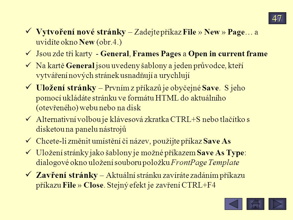 47 Vytvoření nové stránky – Zadejte příkaz File » New » Page… a uvidíte okno New (obr.4.)