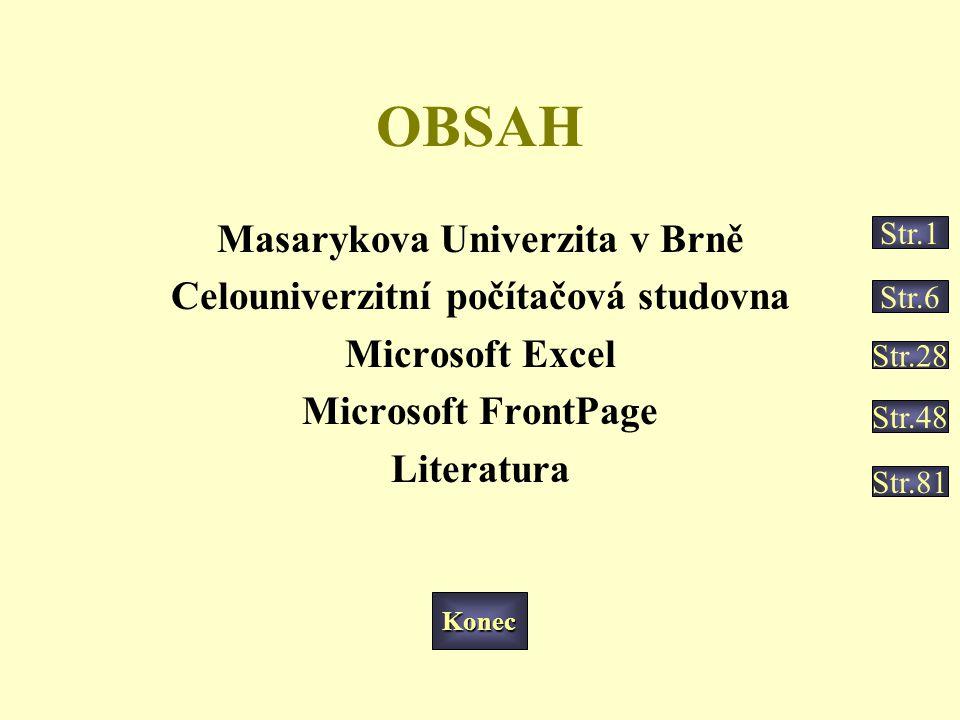 Masarykova Univerzita v Brně Celouniverzitní počítačová studovna