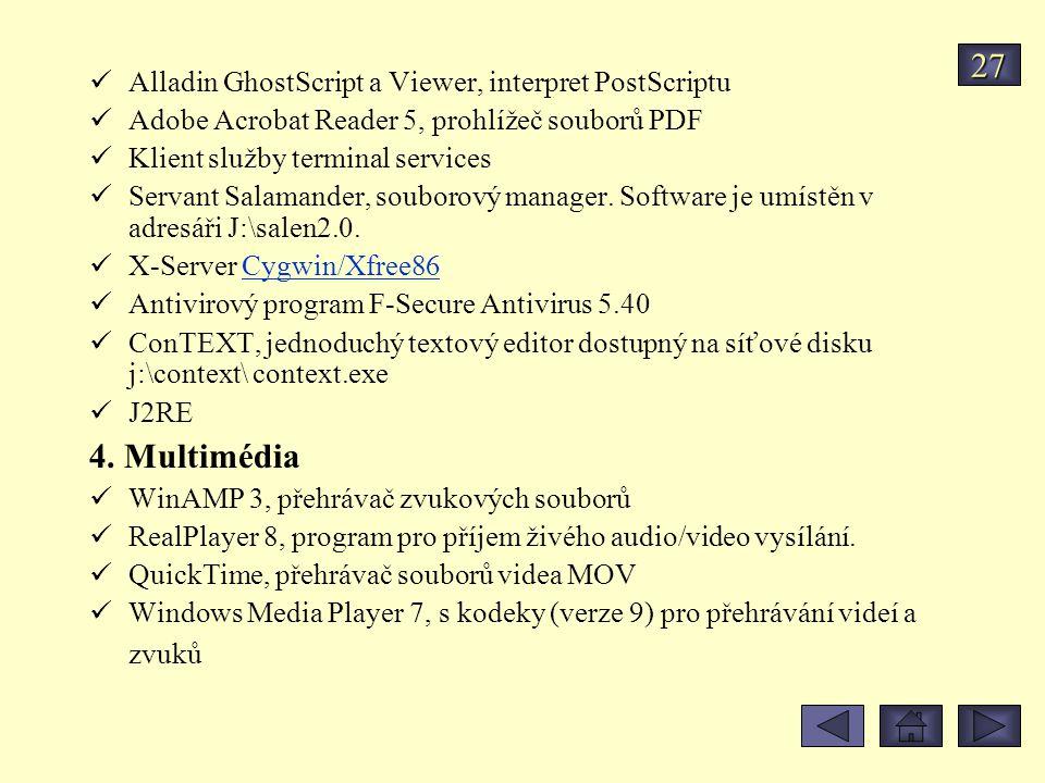 27 4. Multimédia Alladin GhostScript a Viewer, interpret PostScriptu