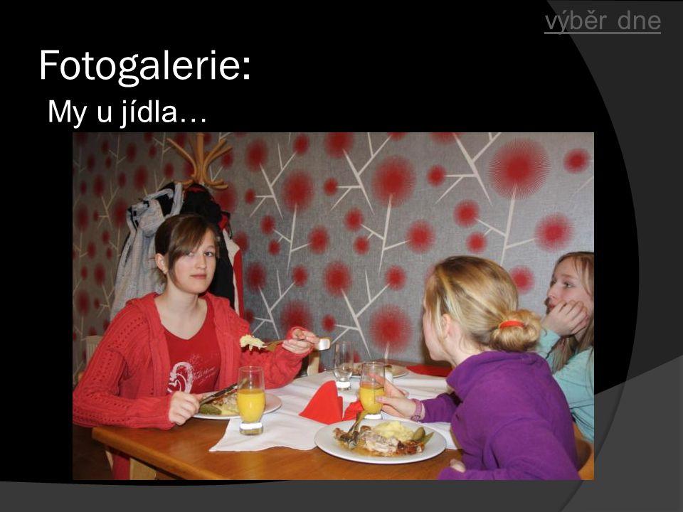 výběr dne Fotogalerie: My u jídla…