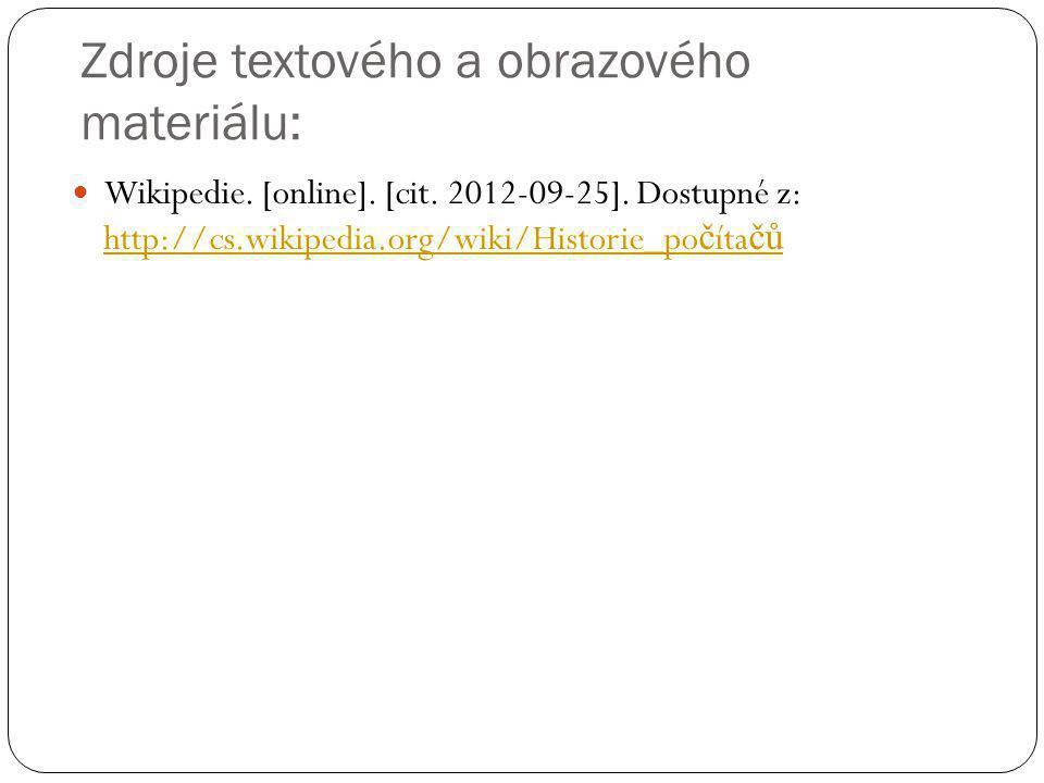 Zdroje textového a obrazového materiálu: