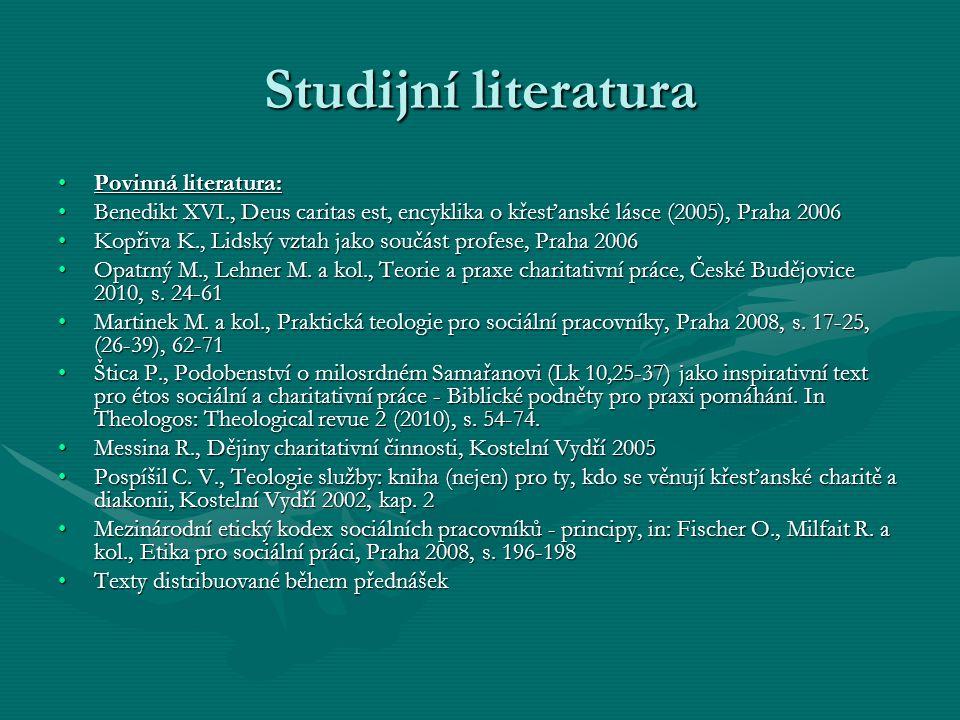 Studijní literatura Povinná literatura: