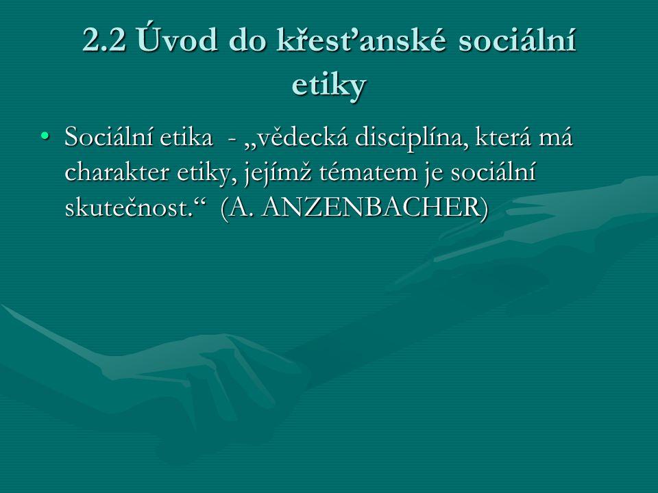2.2 Úvod do křesťanské sociální etiky