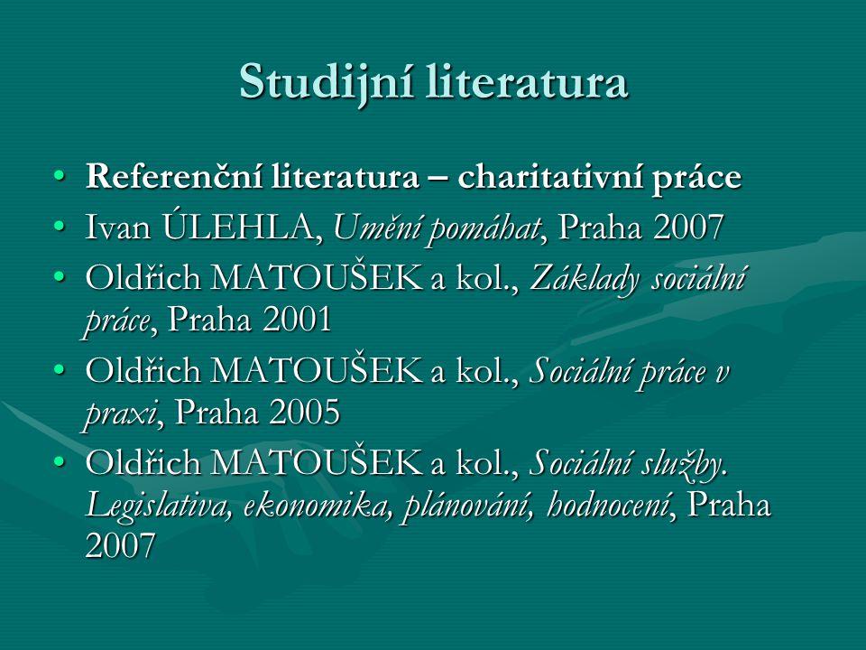 Studijní literatura Referenční literatura – charitativní práce