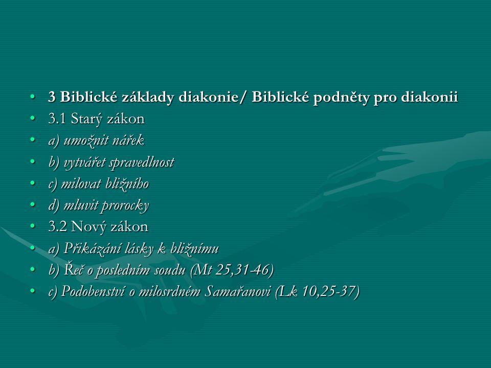 3 Biblické základy diakonie/ Biblické podněty pro diakonii