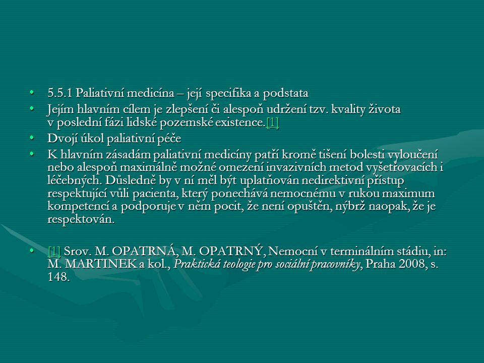5.5.1 Paliativní medicína – její specifika a podstata