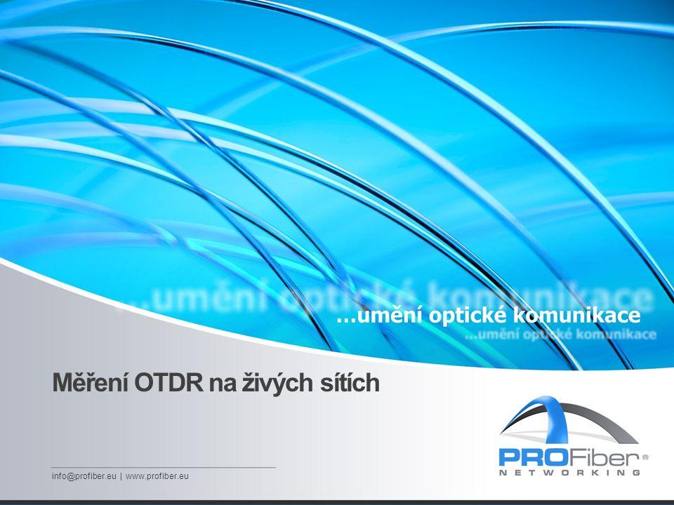 Měření OTDR na živých sítích