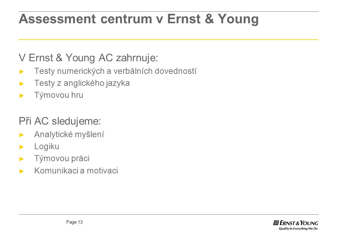 Assessment centrum v Ernst & Young