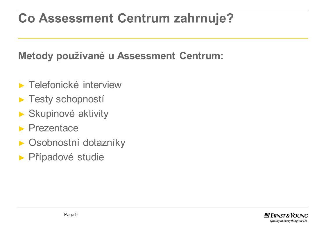 Co Assessment Centrum zahrnuje