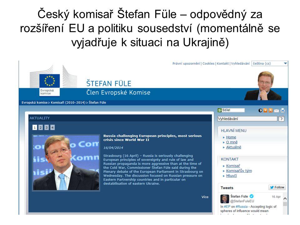 Český komisař Štefan Füle – odpovědný za rozšíření EU a politiku sousedství (momentálně se vyjadřuje k situaci na Ukrajině)