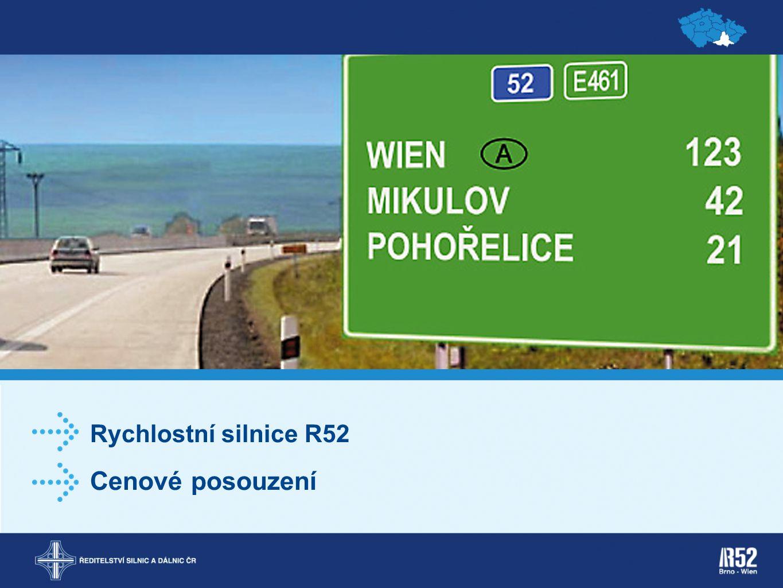 Rychlostní silnice R52 Cenové posouzení