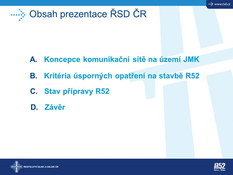 Obsah prezentace ŘSD ČR