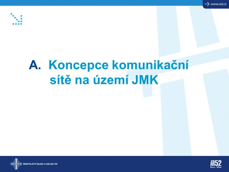 A. Koncepce komunikační sítě na území JMK