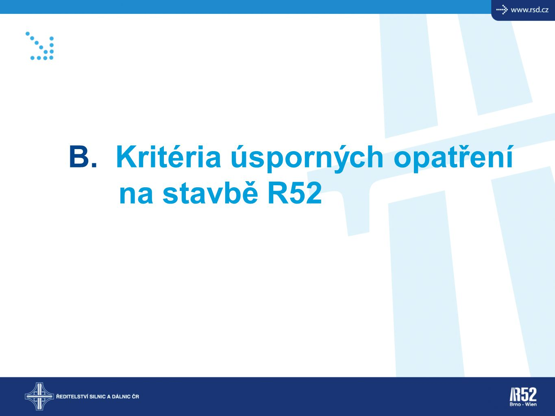 B. Kritéria úsporných opatření na stavbě R52