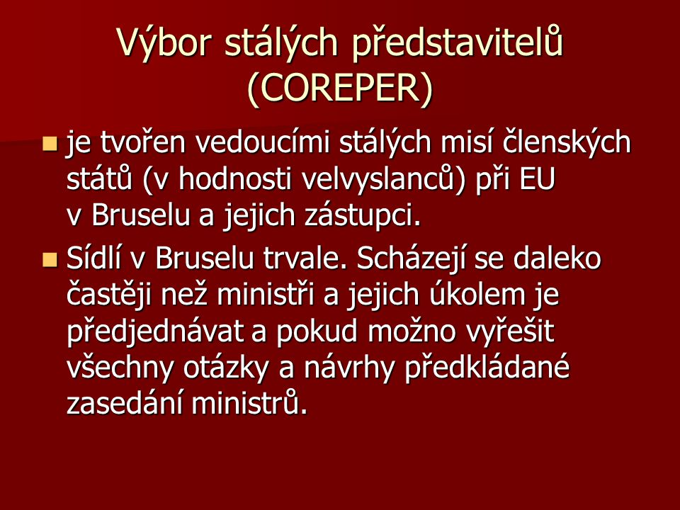 Výbor stálých představitelů (COREPER)