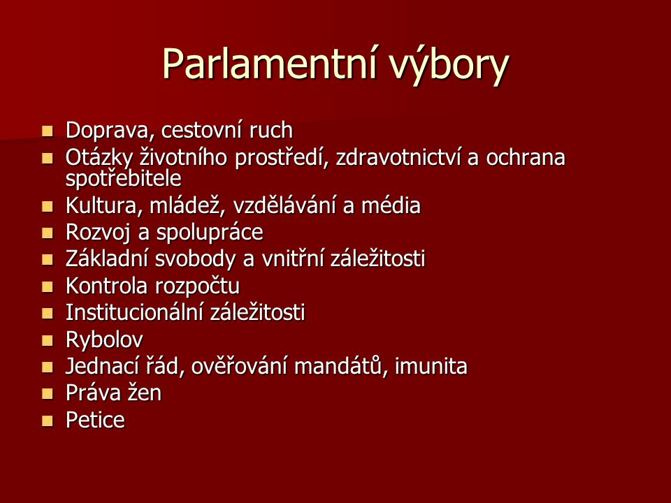 Parlamentní výbory Doprava, cestovní ruch