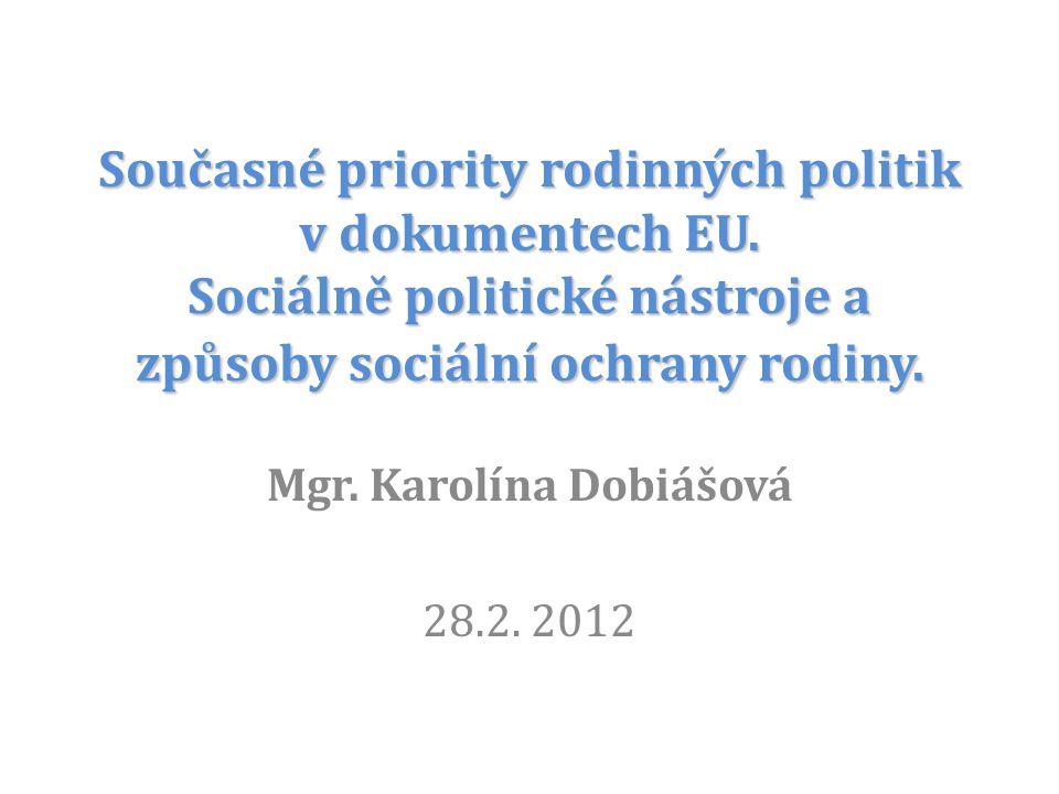 Mgr. Karolína Dobiášová 28.2. 2012
