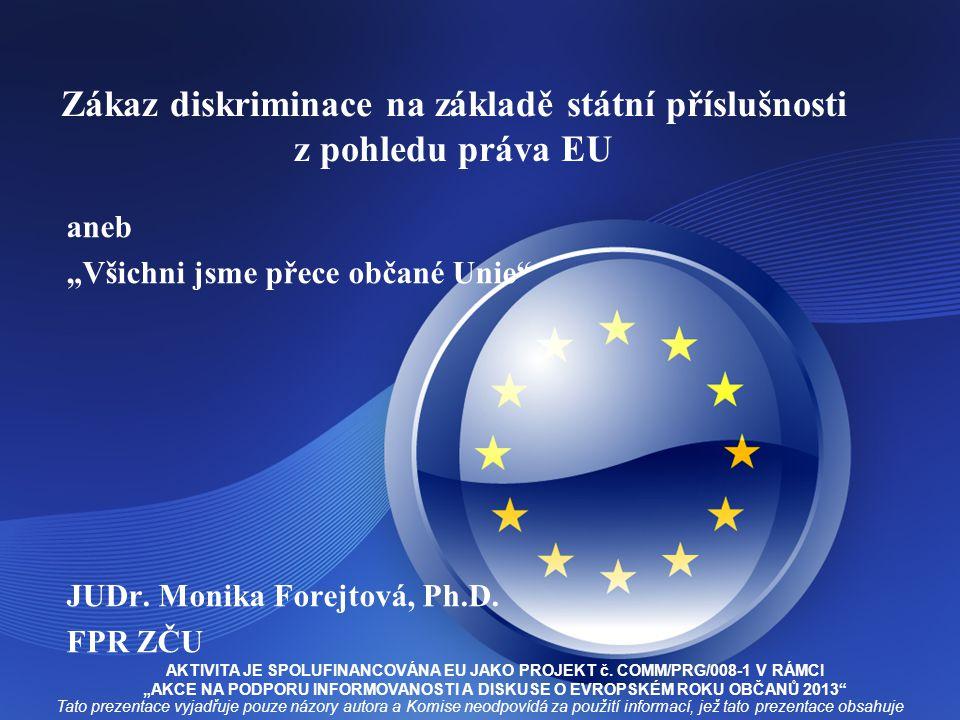 Zákaz diskriminace na základě státní příslušnosti z pohledu práva EU