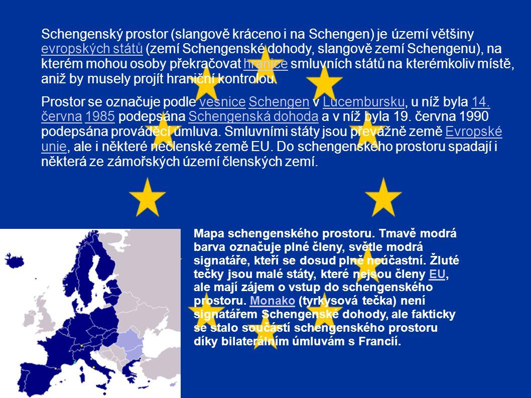 Schengenský prostor (slangově kráceno i na Schengen) je území většiny evropských států (zemí Schengenské dohody, slangově zemí Schengenu), na kterém mohou osoby překračovat hranice smluvních států na kterémkoliv místě, aniž by musely projít hraniční kontrolou.