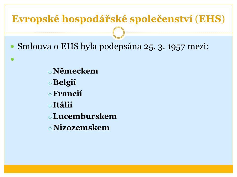 Evropské hospodářské společenství (EHS)