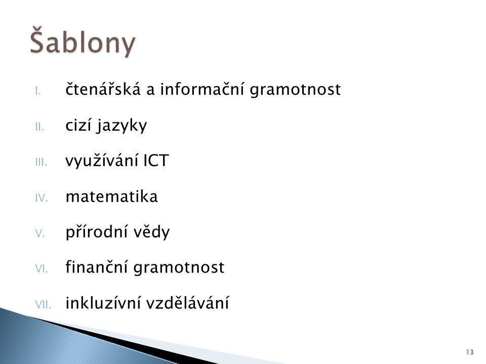 Šablony čtenářská a informační gramotnost cizí jazyky využívání ICT