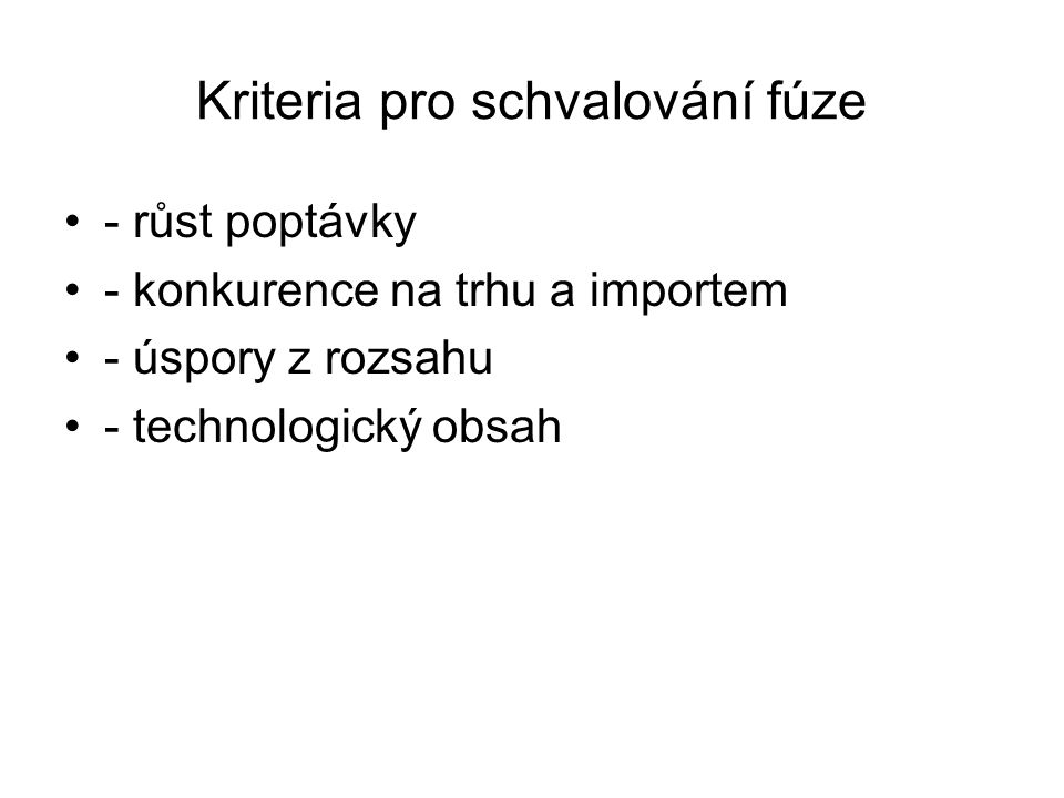Kriteria pro schvalování fúze