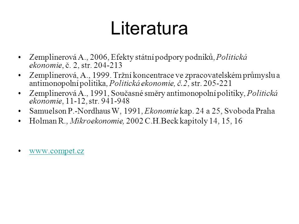 Literatura Zemplinerová A., 2006, Efekty státní podpory podniků, Politická ekonomie, č. 2, str. 204-213.
