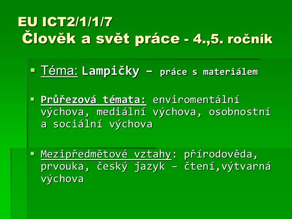 EU ICT2/1/1/7 Člověk a svět práce - 4.,5. ročník