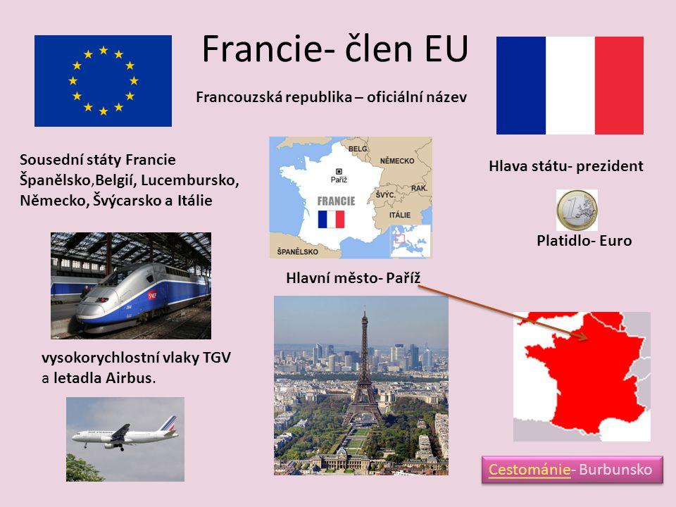Francie- člen EU Francouzská republika – oficiální název