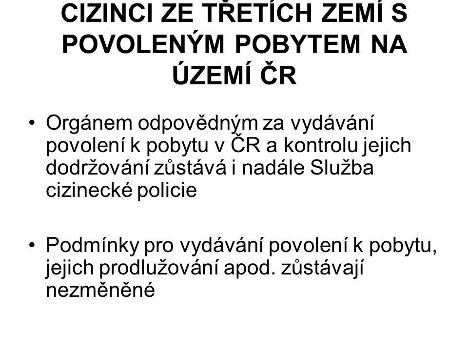 CIZINCI ZE TŘETÍCH ZEMÍ S POVOLENÝM POBYTEM NA ÚZEMÍ ČR