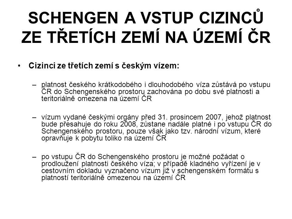 SCHENGEN A VSTUP CIZINCŮ ZE TŘETÍCH ZEMÍ NA ÚZEMÍ ČR