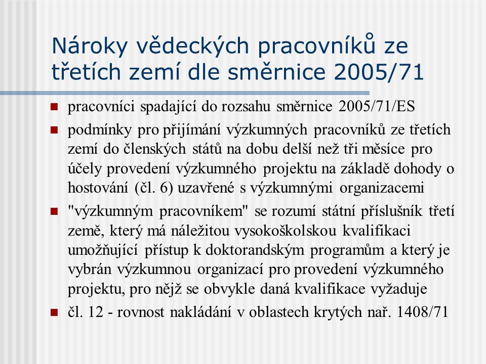 Nároky vědeckých pracovníků ze třetích zemí dle směrnice 2005/71