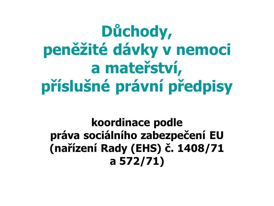 práva sociálního zabezpečení EU (nařízení Rady (EHS) č. 1408/71