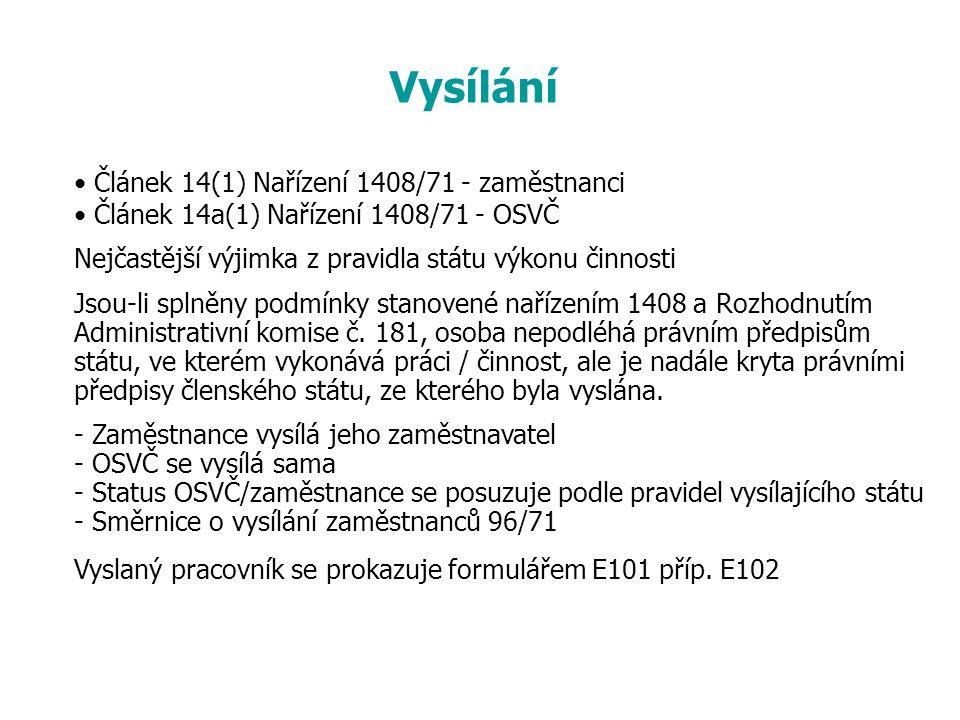 Vysílání Článek 14(1) Nařízení 1408/71 - zaměstnanci