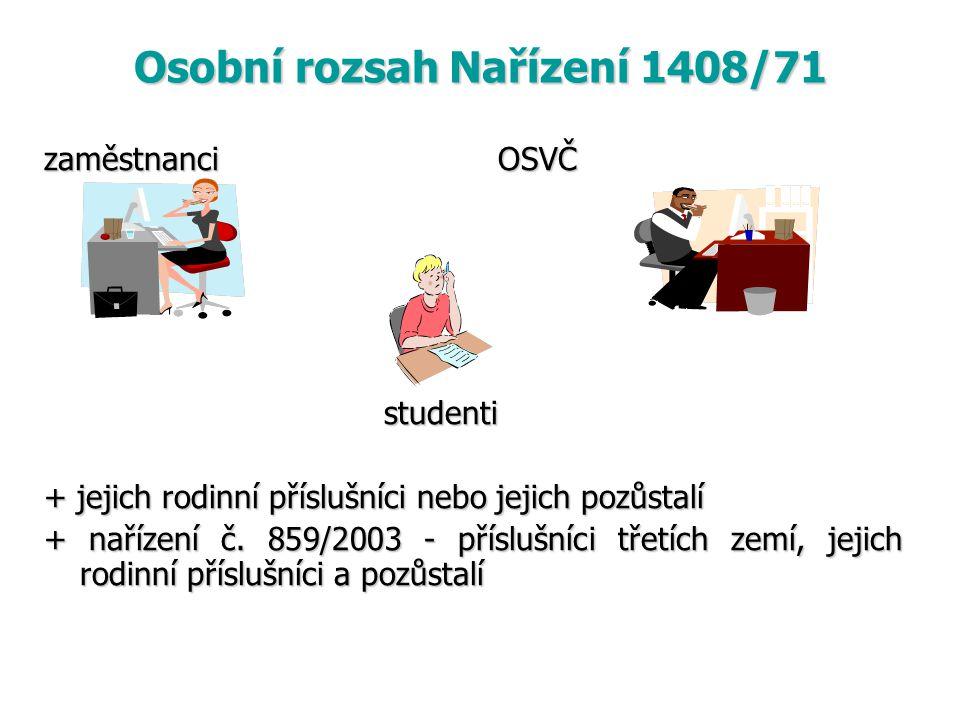 Osobní rozsah Nařízení 1408/71