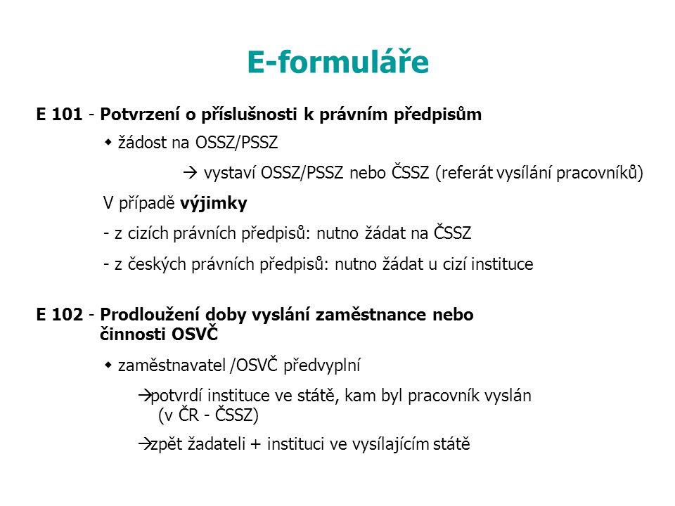 E-formuláře E 101 - Potvrzení o příslušnosti k právním předpisům