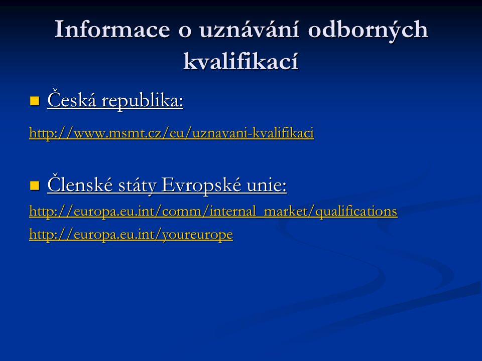 Informace o uznávání odborných kvalifikací