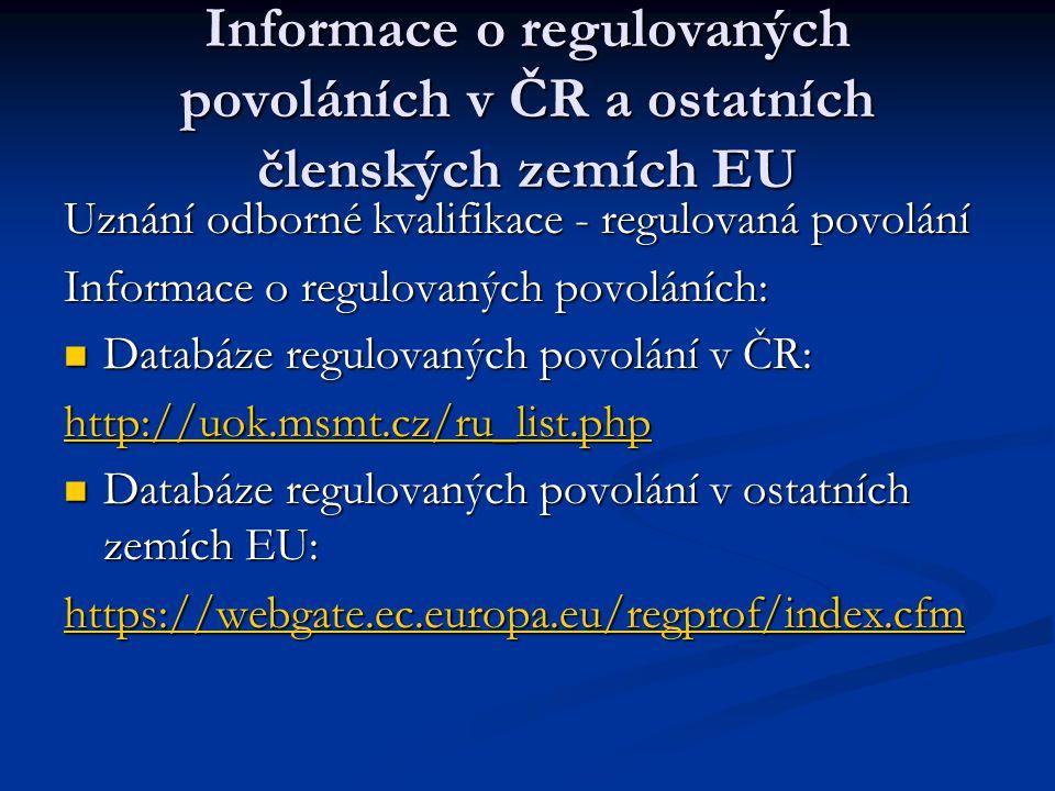 Informace o regulovaných povoláních v ČR a ostatních členských zemích EU