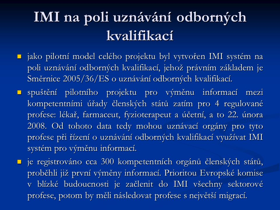IMI na poli uznávání odborných kvalifikací