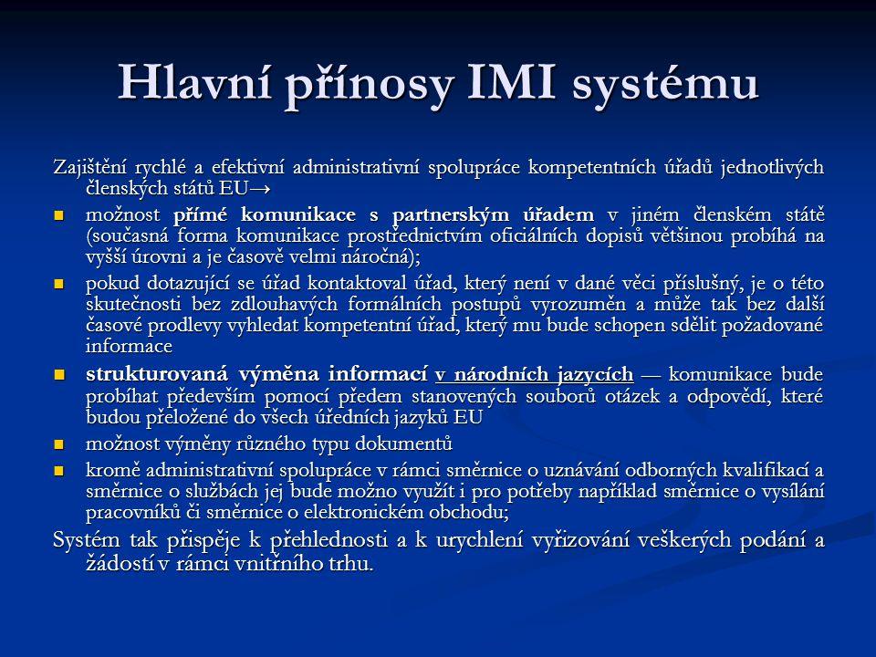 Hlavní přínosy IMI systému