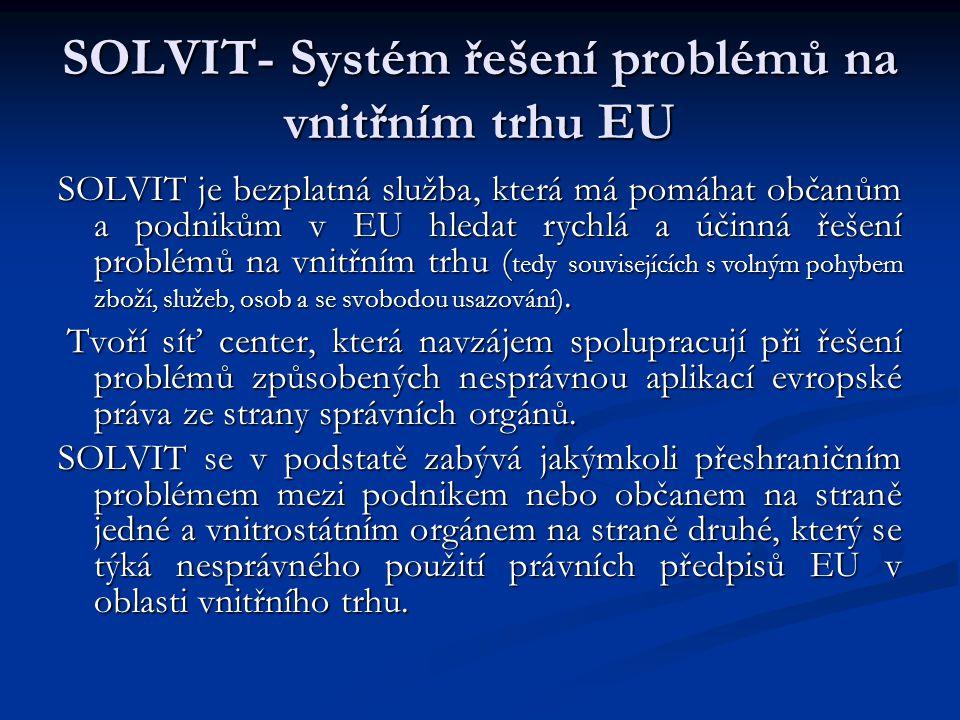 SOLVIT- Systém řešení problémů na vnitřním trhu EU
